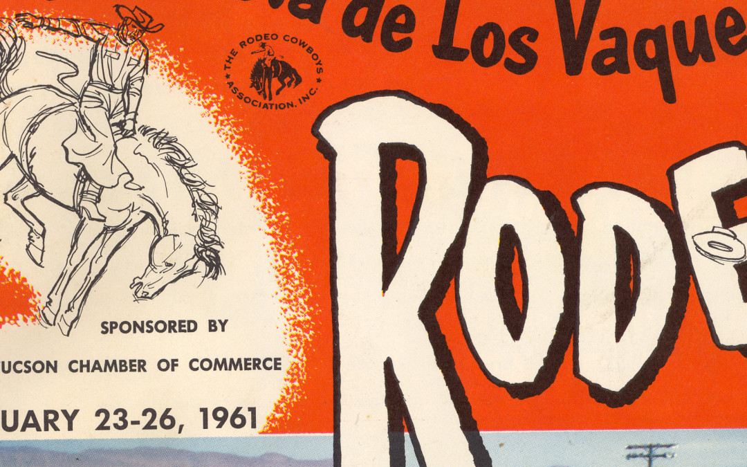 La Fiesta de los Vaqueros Tucson Rodeo – 1961 Souvenir Program – Collection
