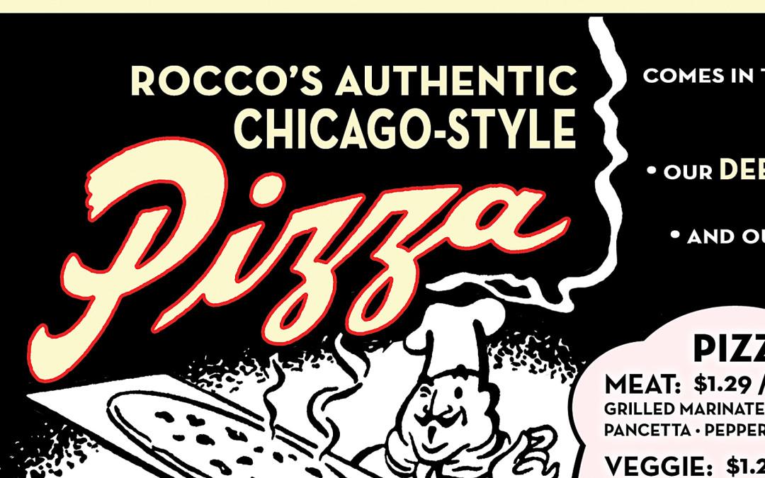 Rocco's Little Chicago Pizzeria – 2004 Menu – Graphic Design