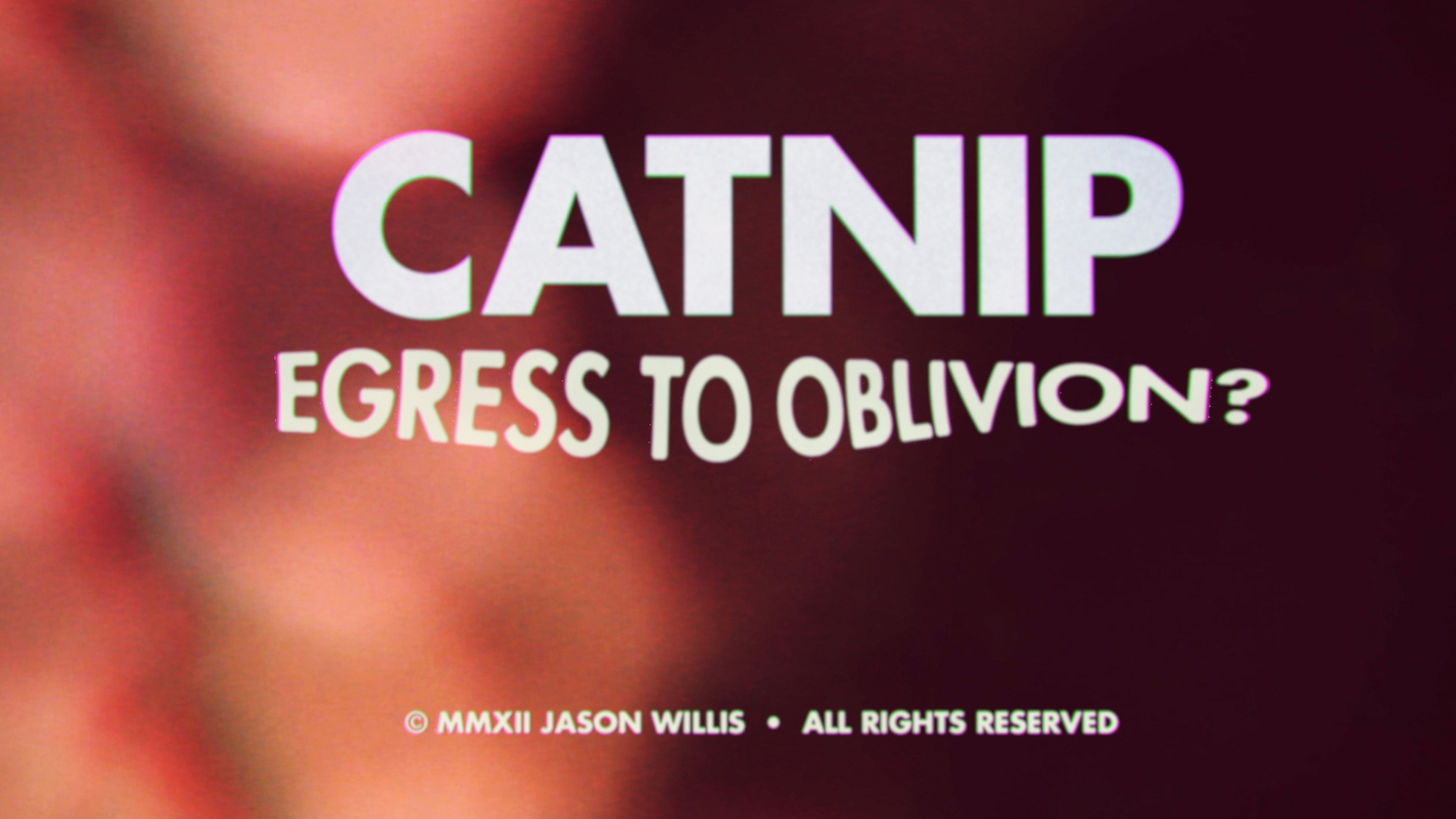 Catnip - Egress to Oblivion - Still 04
