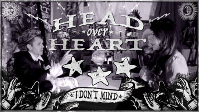 "Head Over Heart – ""I Don't Mind"" – Music Video"