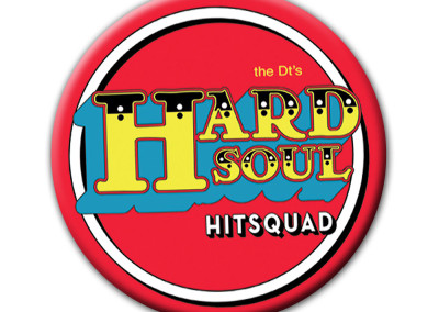 The DT's - Hard Soul Hitsquad Button (Estrus, 2006) by Jason Willis