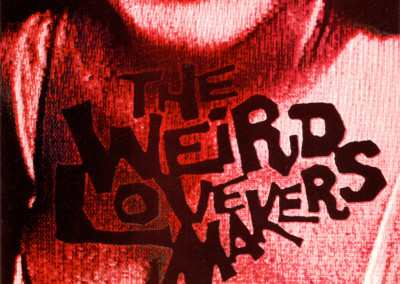 Weird Lovemakers - Irving Single - Front Cover (Swonk, 1995)