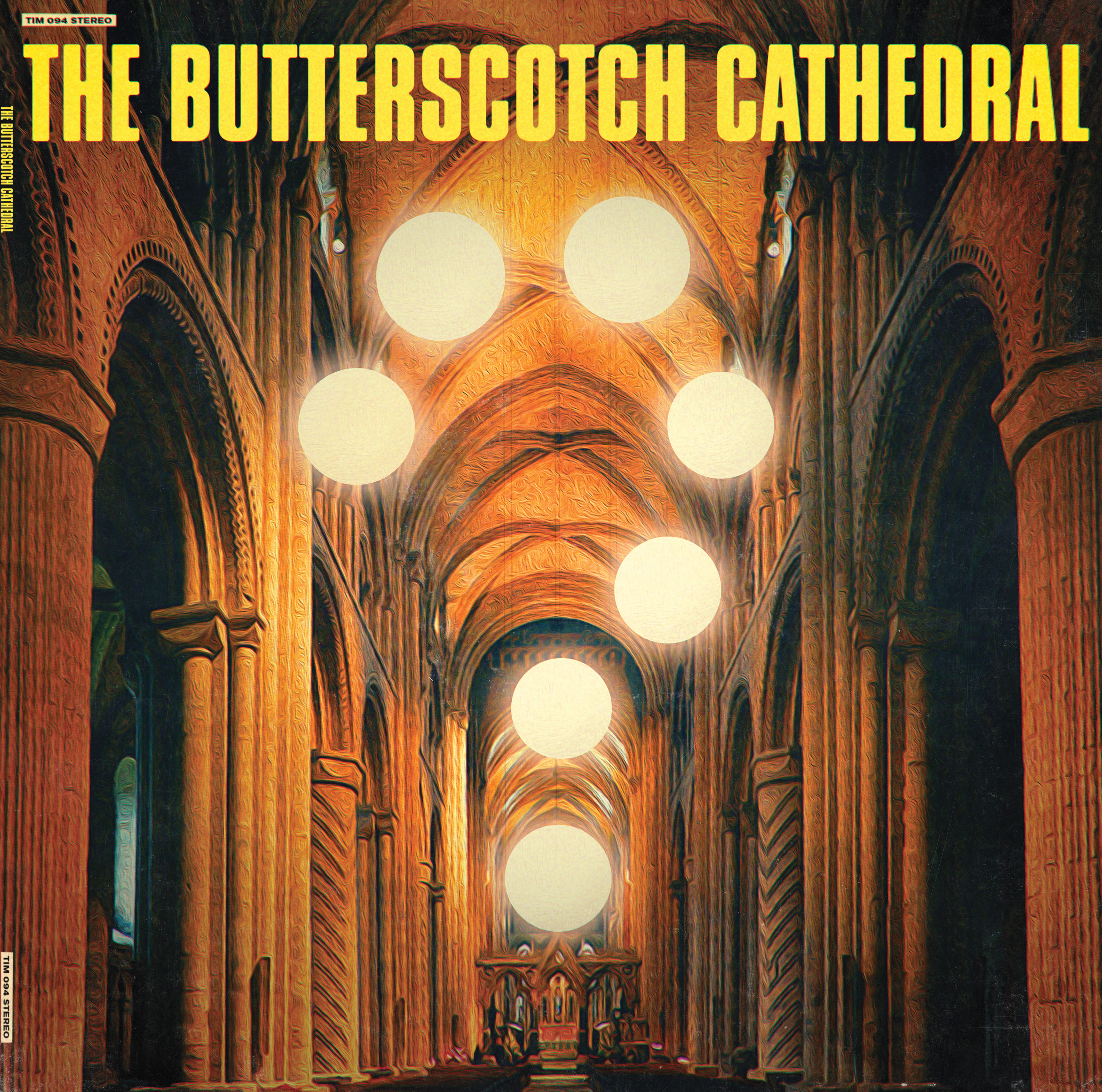 The Butterscotch Cathedral - LP Front Cover
