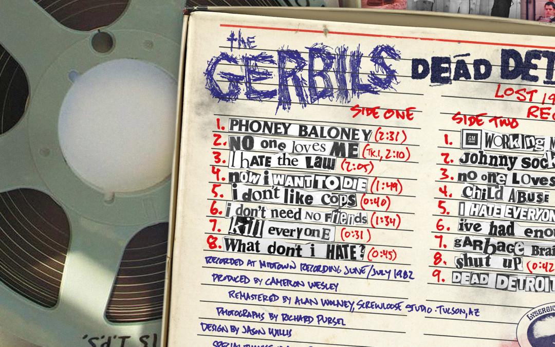 """The Gerbils – """"Dead Detroit – Lost 1982 Recordings"""" LP – Graphic Design"""
