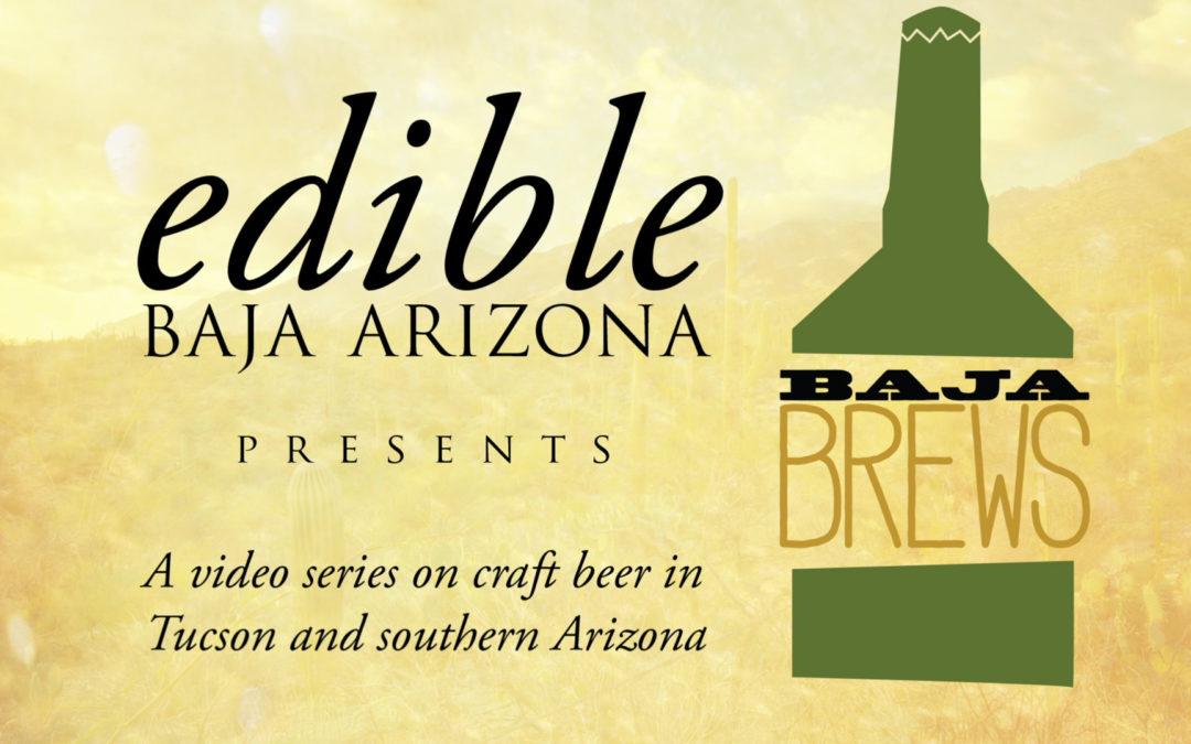 "Edible Baja Arizona ""Baja Brews"" – Animated Titles"