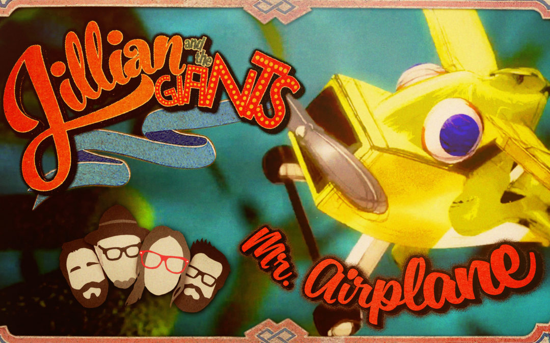 "Jillian and the Giants – ""Mr. Airplane"" – Animated Music Video"